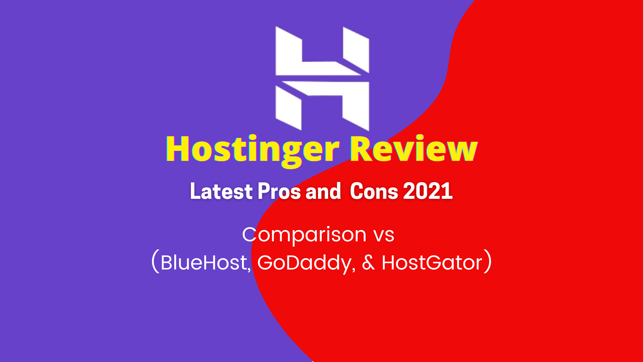 Hostinger Review Pros and Cons 2021